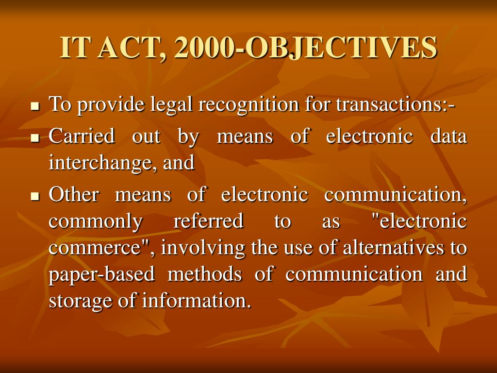IT ACT, 2000-OBJECTIVES