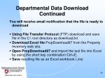 departmental data download continued