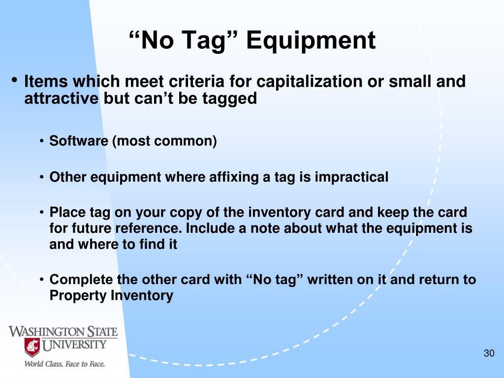 """""""No Tag"""" Equipment"""