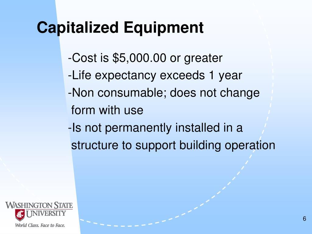 Capitalized Equipment