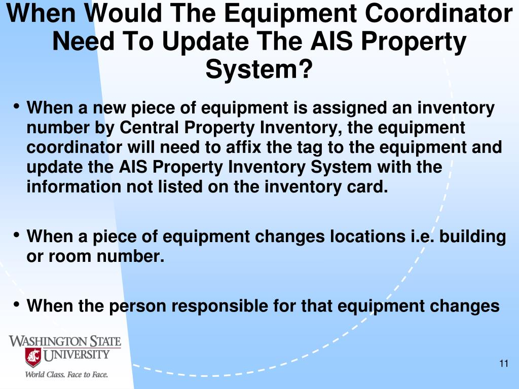 When Would The Equipment Coordinator Need To Update The AIS Property System?