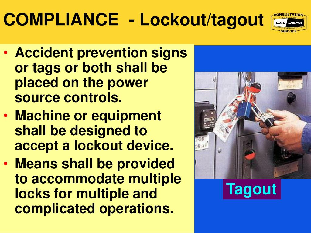 COMPLIANCE  - Lockout/tagout