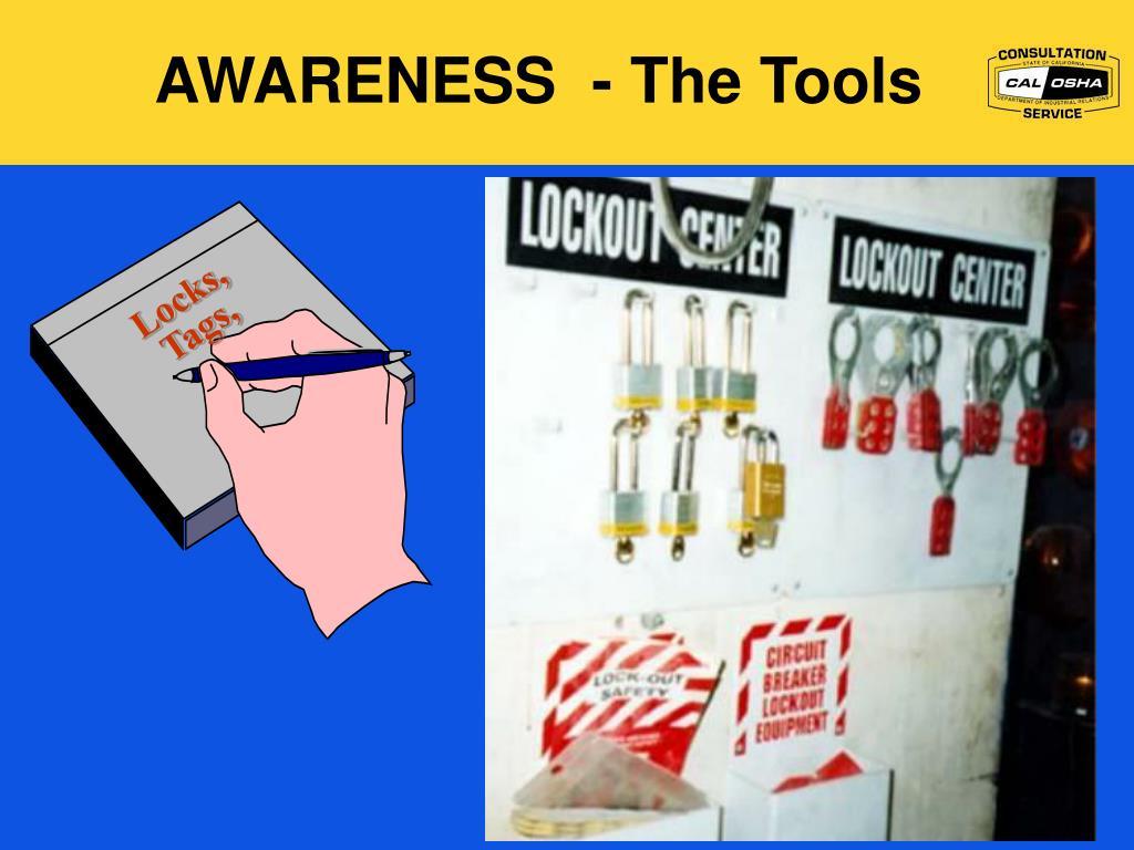 AWARENESS  - The Tools