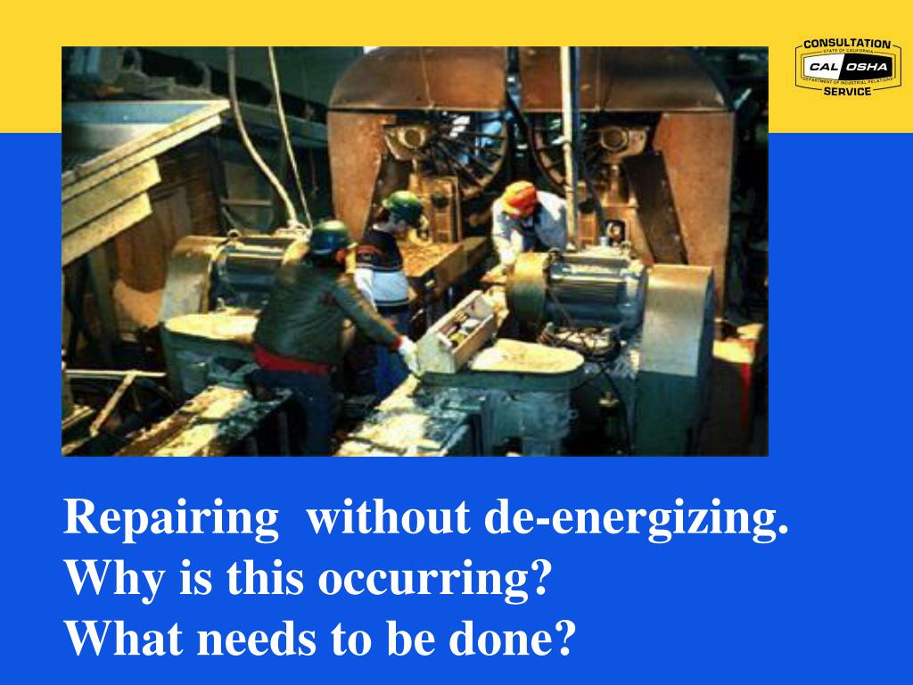 Repairing  without de-energizing. Why is this occurring?