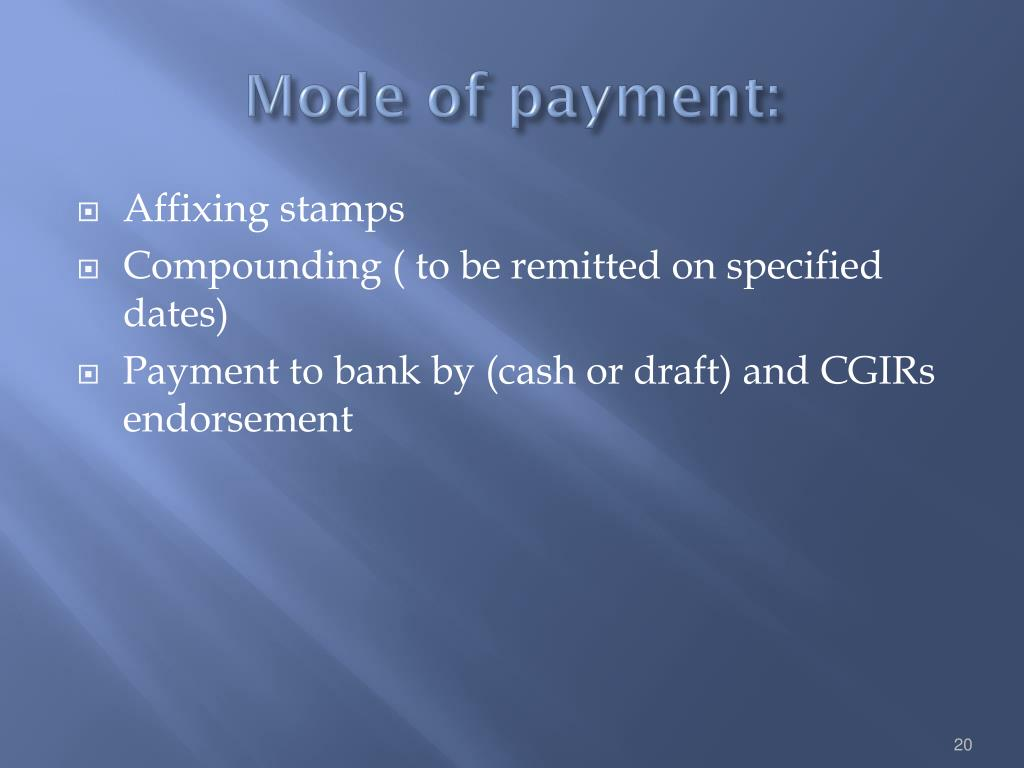 Mode of payment:
