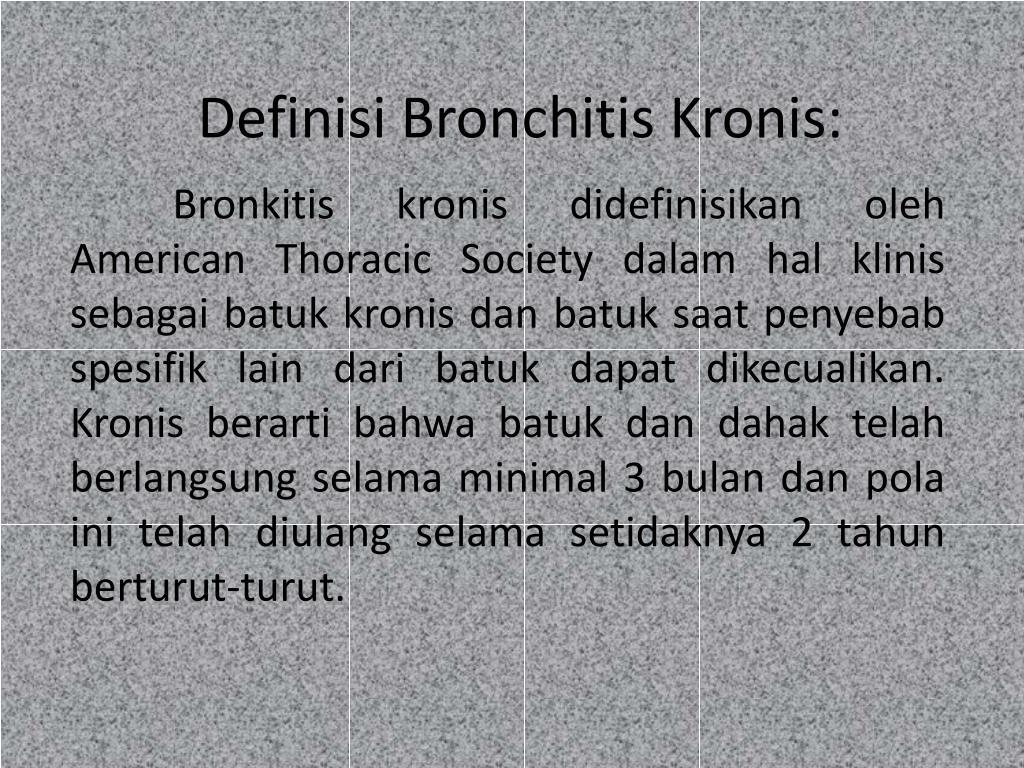 Definisi Bronchitis Kronis: