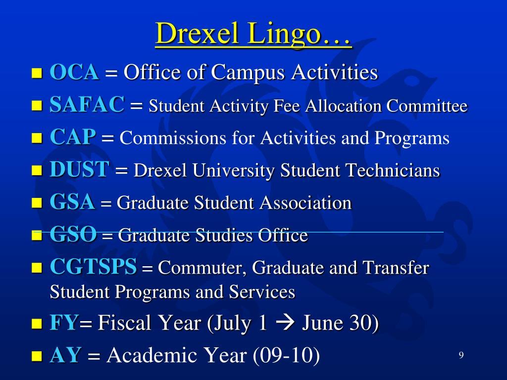 Drexel Lingo…