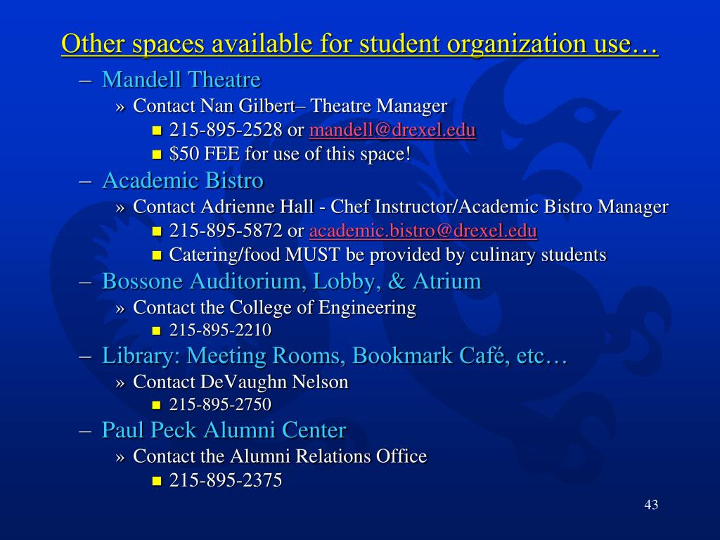 Other spaces available for student organization use…