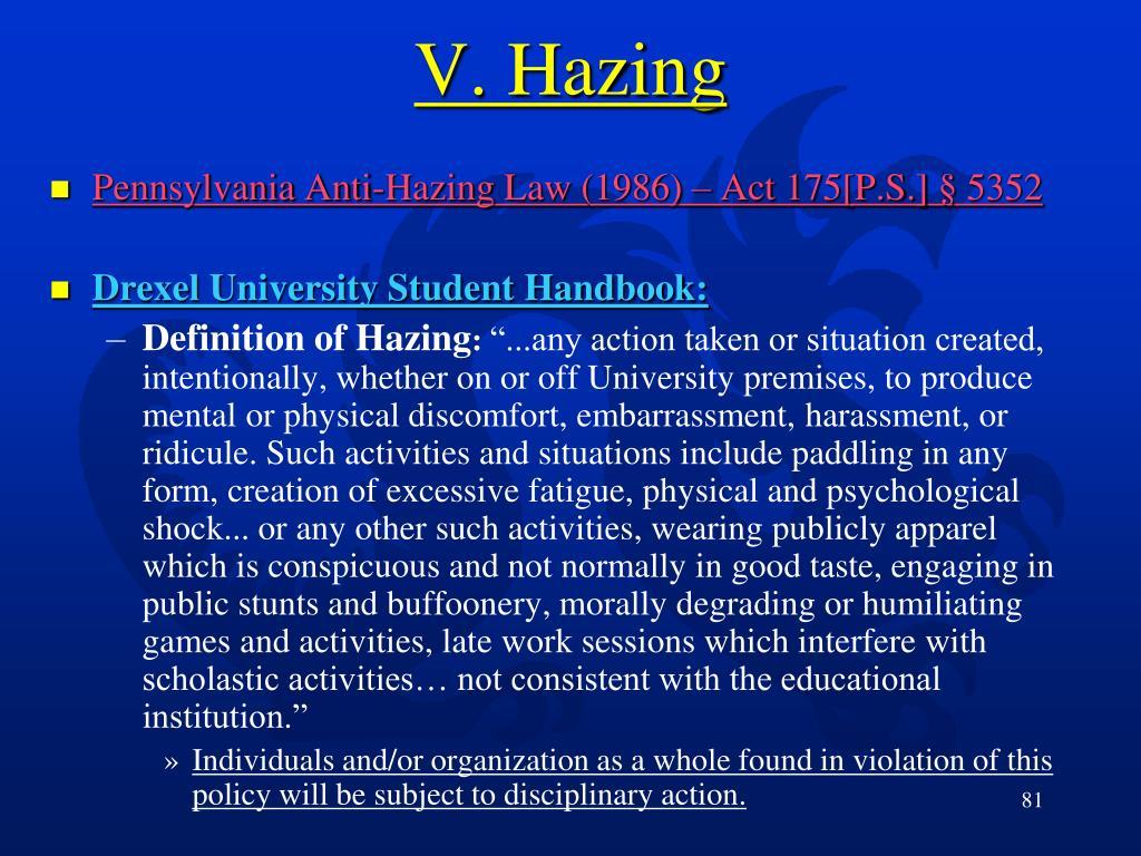 V. Hazing