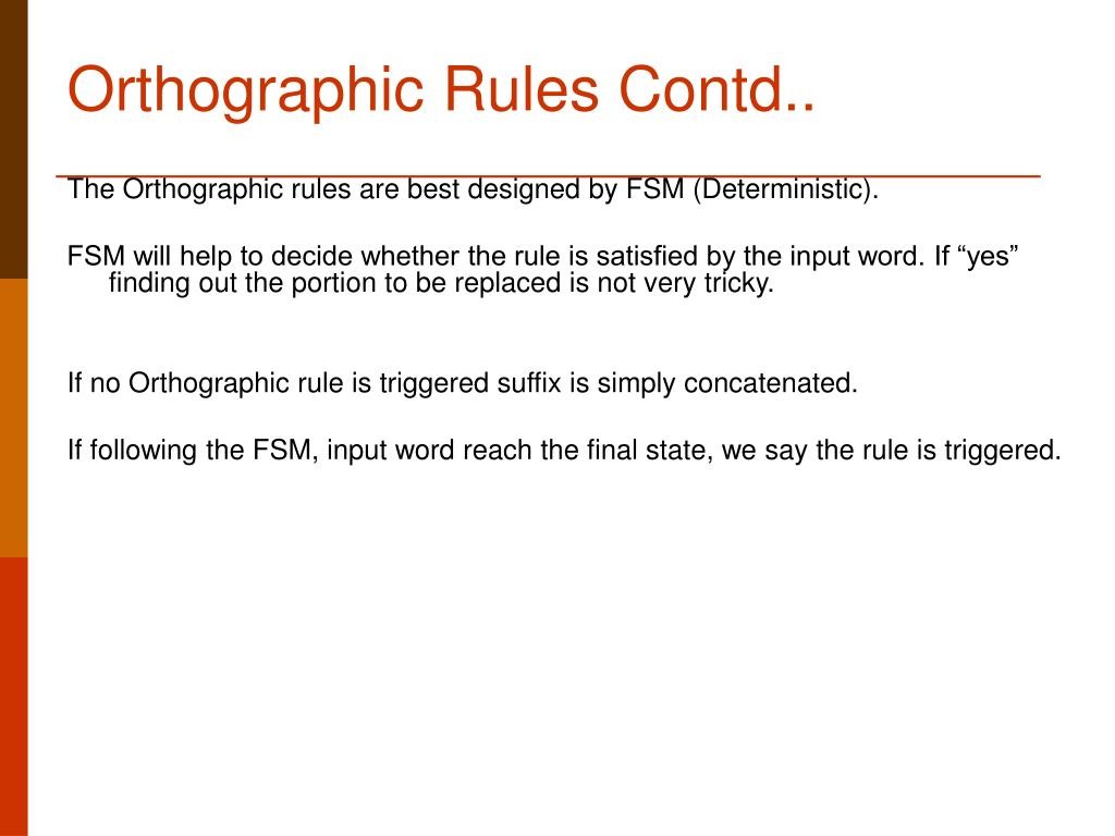 Orthographic Rules Contd..