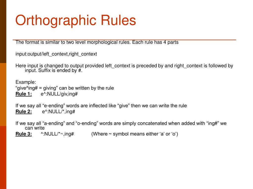 Orthographic Rules