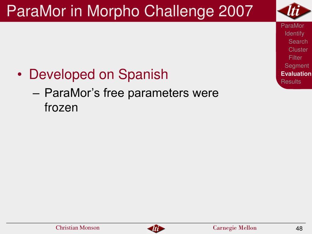 ParaMor in Morpho Challenge 2007
