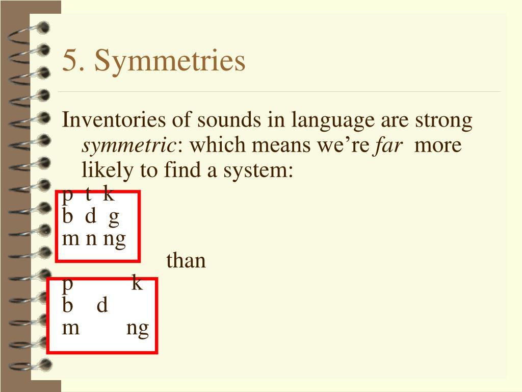 5. Symmetries