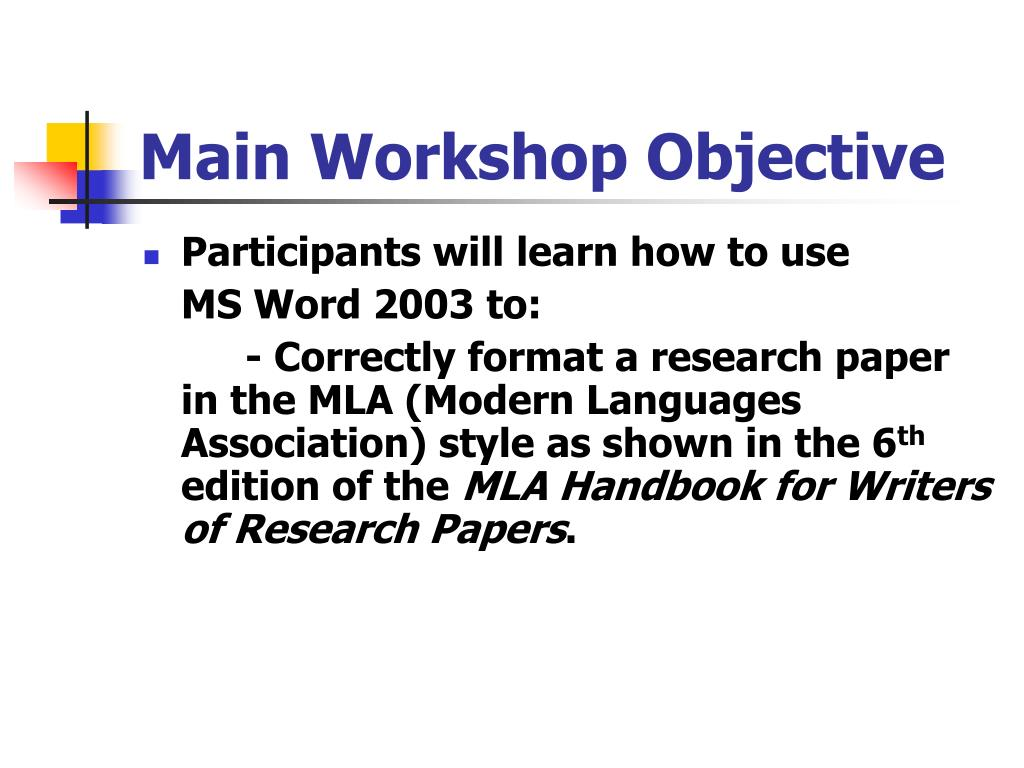 Main Workshop Objective