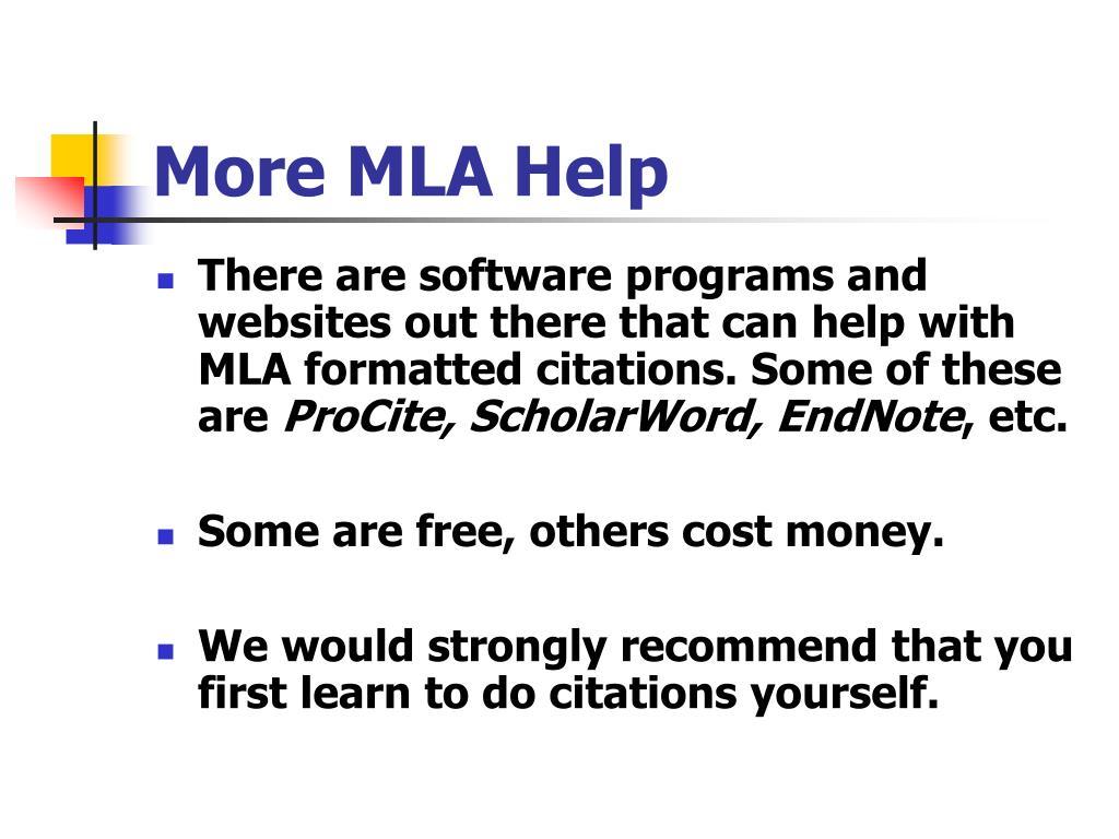 More MLA Help