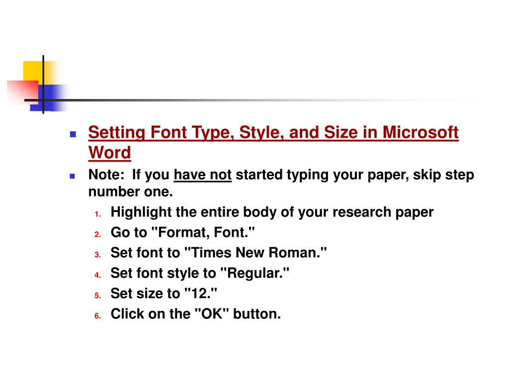 Setting Font Type, Style, and Size in Microsoft Word
