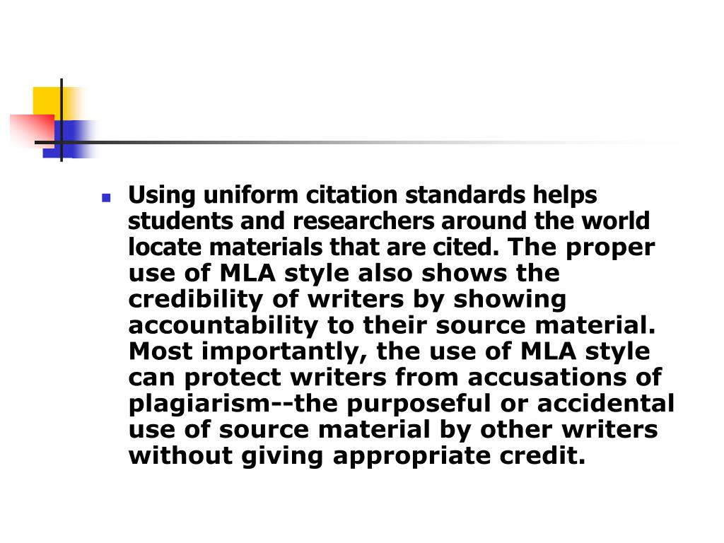 Using uniform citation standards helps students and researchers around the world locate materials that are cited.