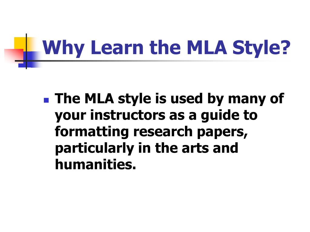 Why Learn the MLA Style?