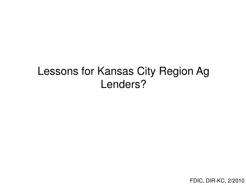 Lessons for Kansas City Region Ag Lenders?