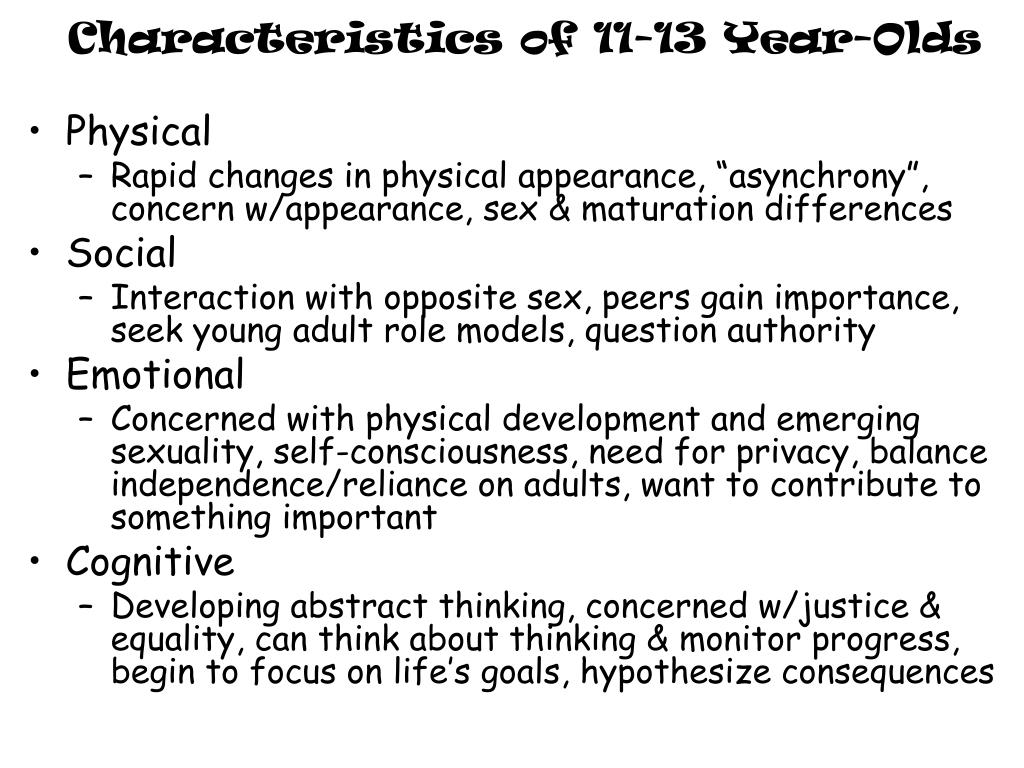 Characteristics of 11-13 Year-Olds