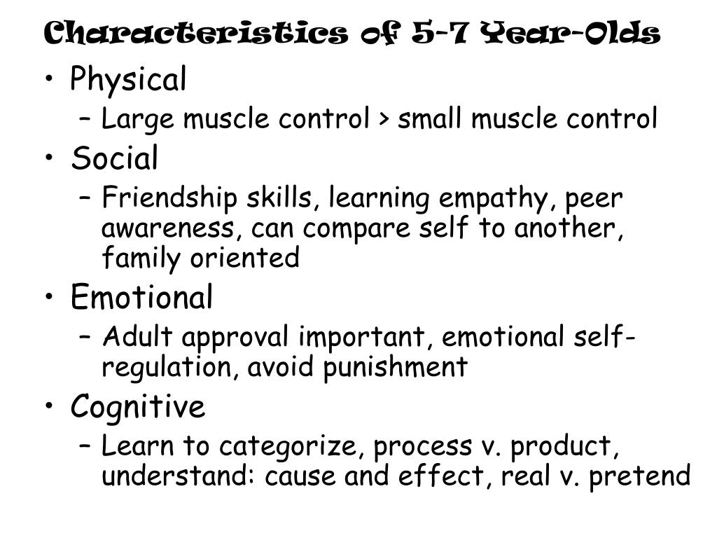 Characteristics of 5-7 Year-Olds