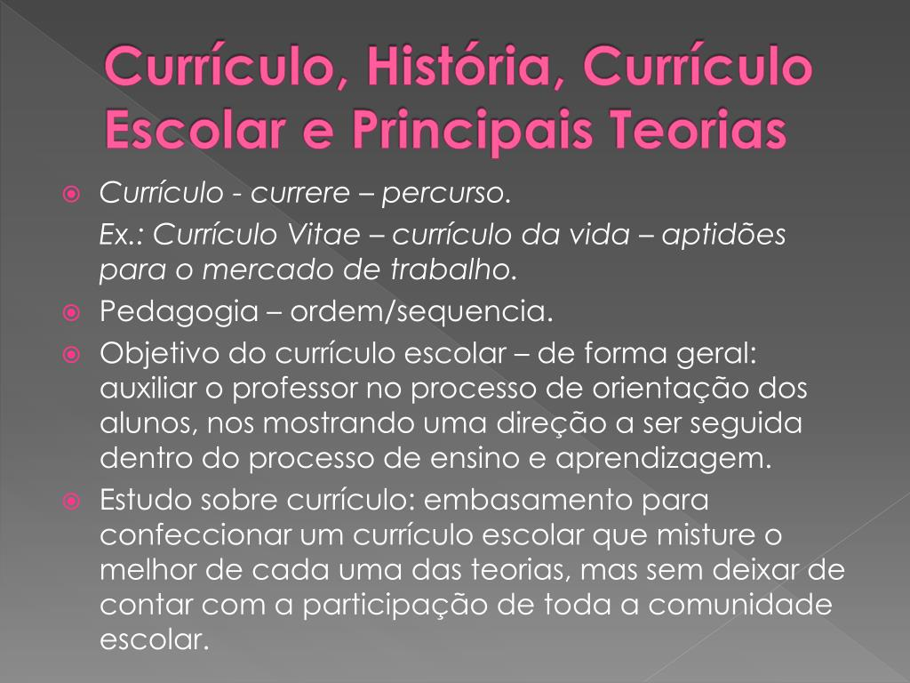 Currículo, História, Currículo Escolar e Principais Teorias