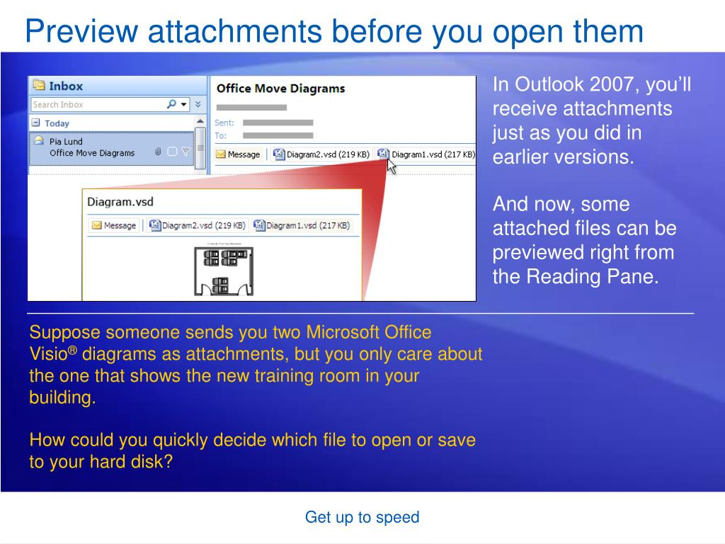 Preview attachments before you open them