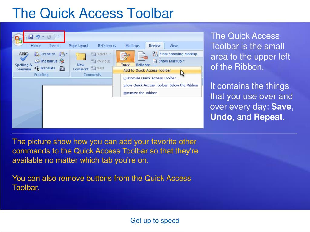 The Quick Access Toolbar