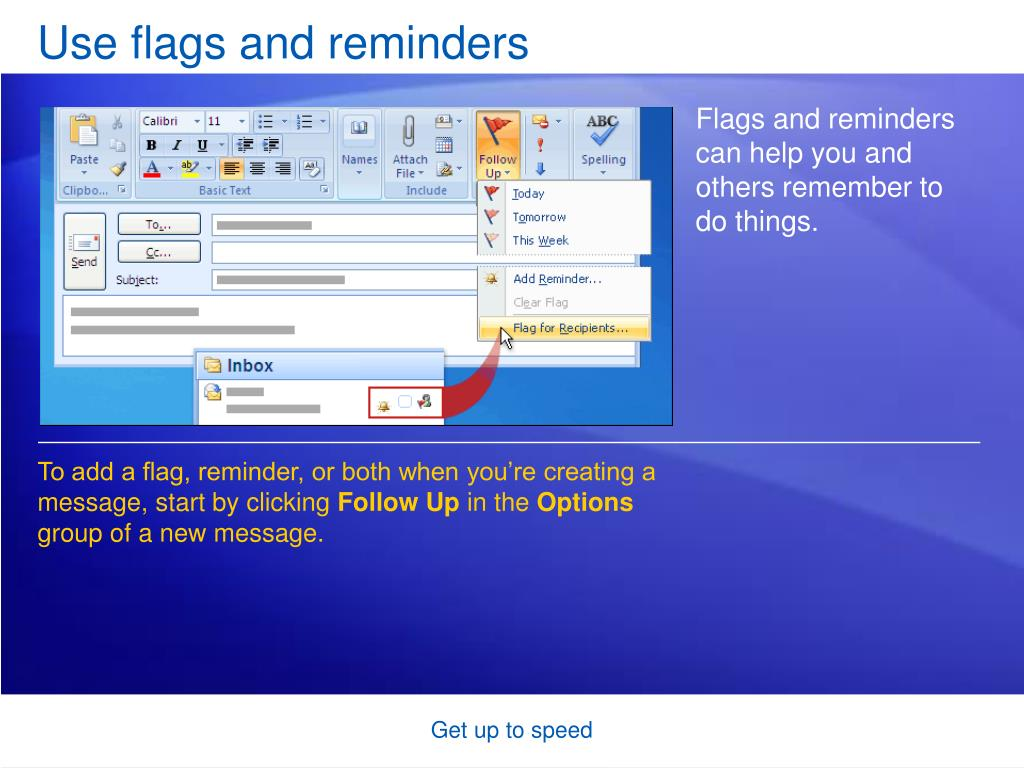 Use flags and reminders