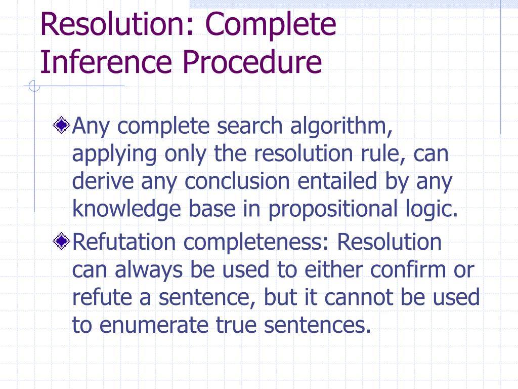 Resolution: Complete Inference Procedure