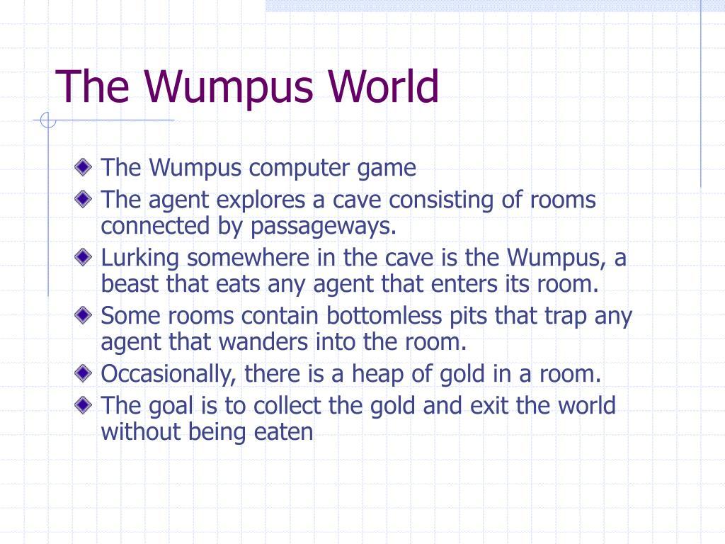 The Wumpus World
