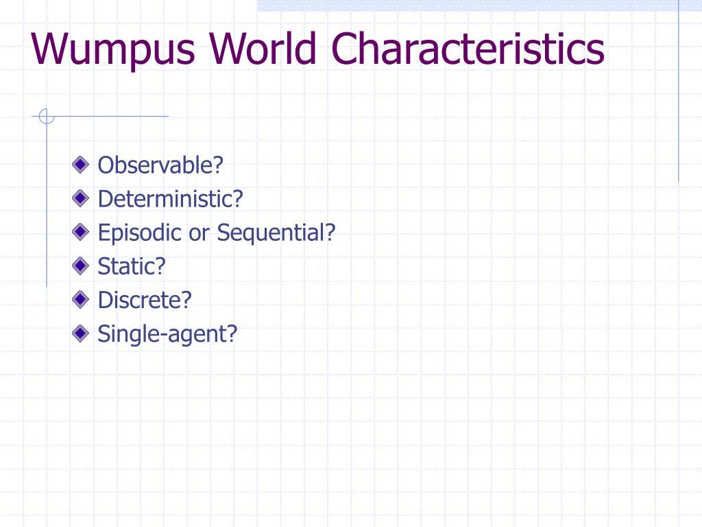 Wumpus World Characteristics