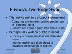 privacy s two edge sword