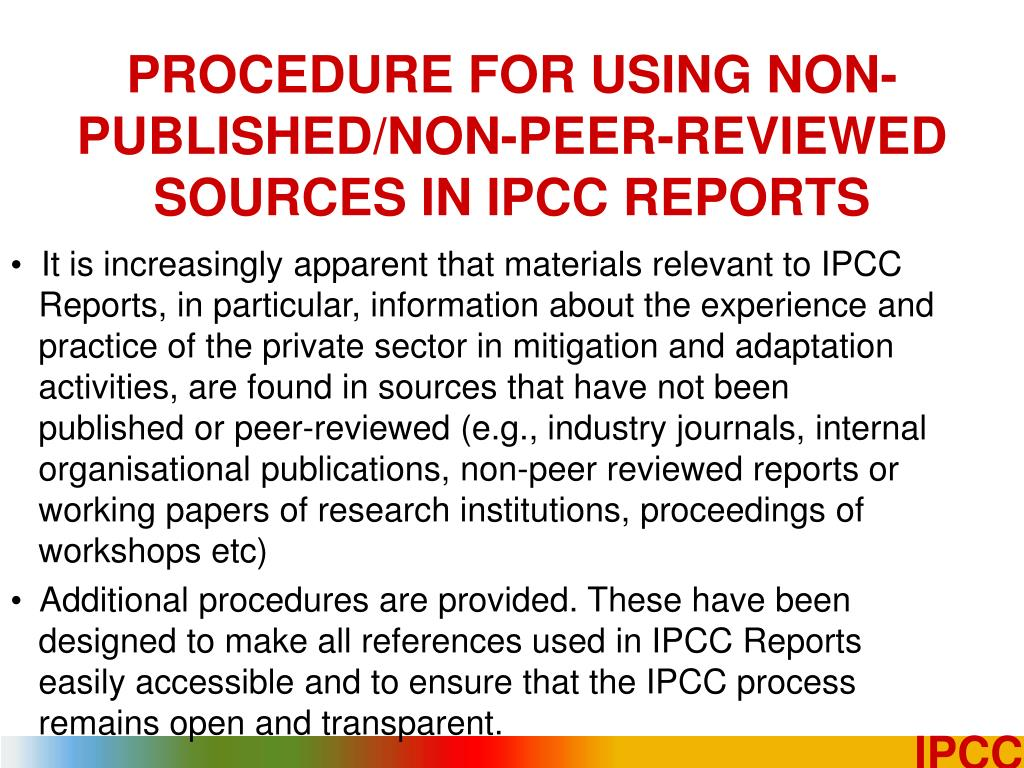 PROCEDURE FOR USING NON-PUBLISHED/NON-PEER-REVIEWED SOURCES IN IPCC REPORTS