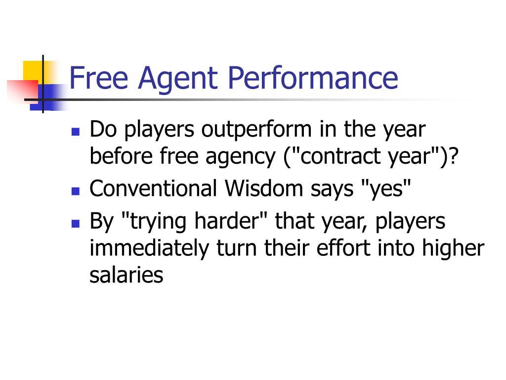 Free Agent Performance