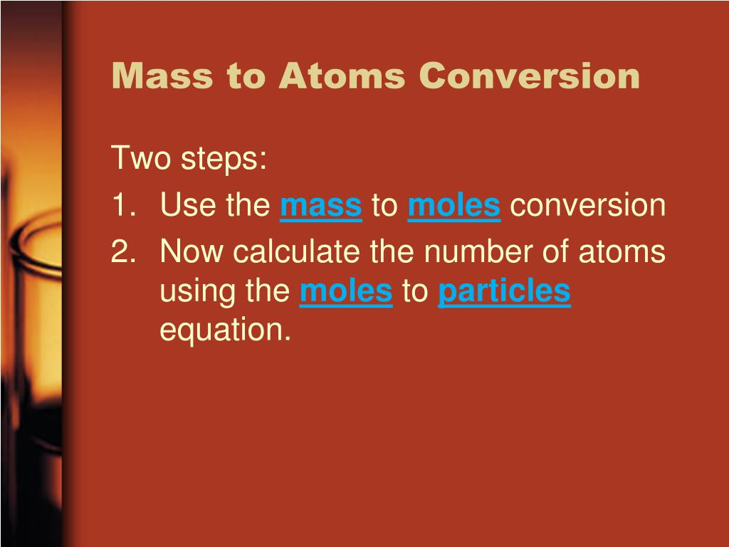 Mass to Atoms Conversion