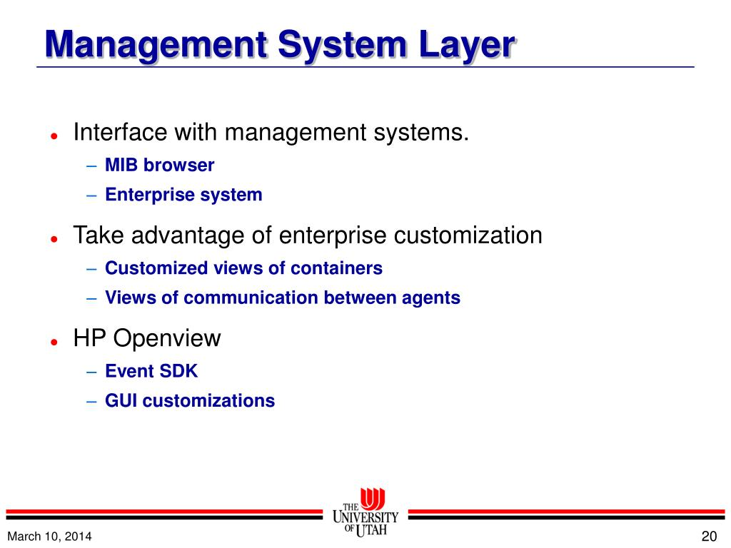 Interface with management systems.