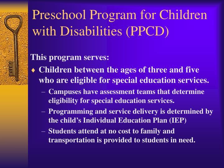 Preschool Program for Children with Disabilities (PPCD)