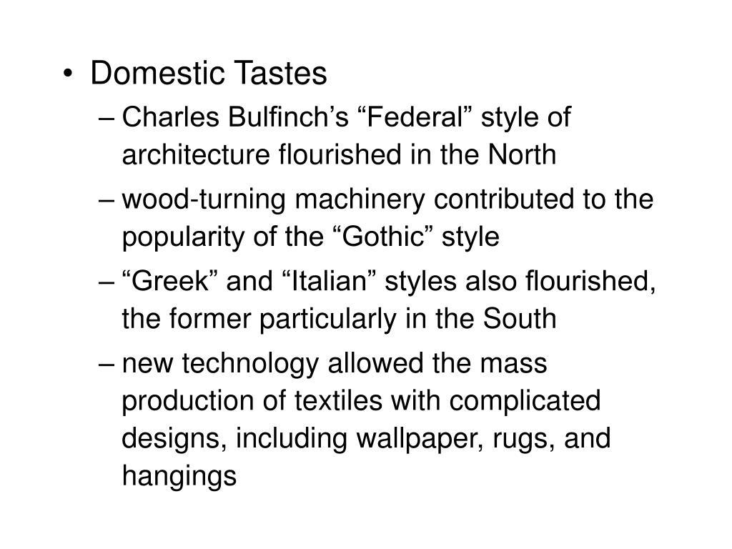 Domestic Tastes