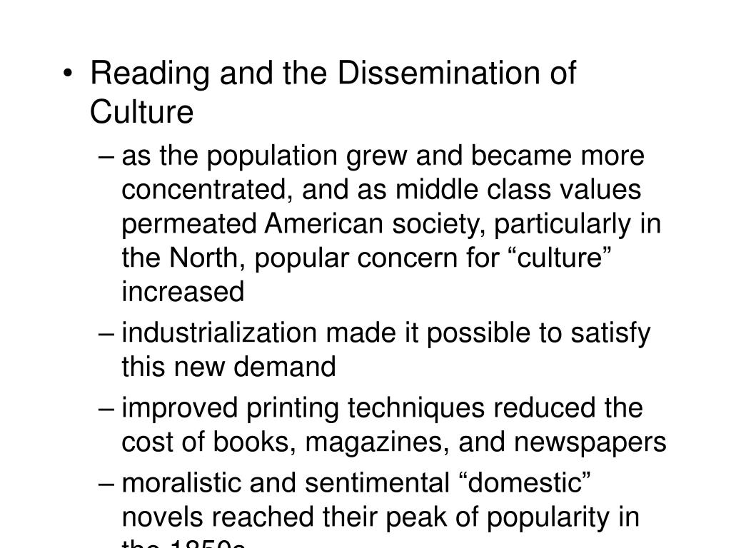 Reading and the Dissemination of Culture