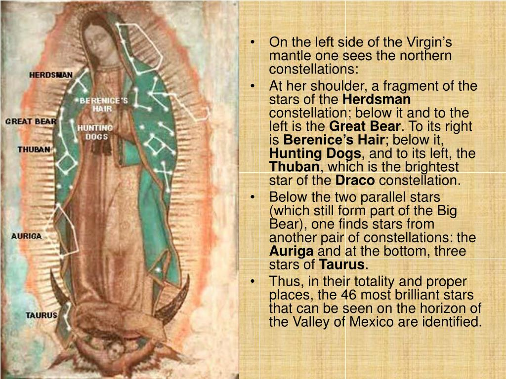 On the left side of the Virgin's mantle one sees the northern constellations: