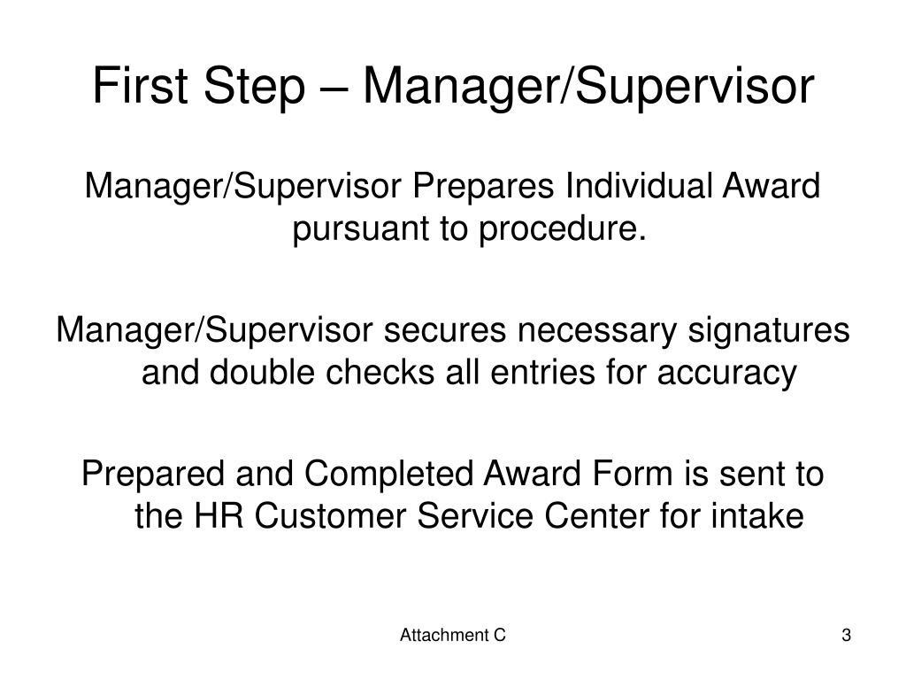 First Step – Manager/Supervisor