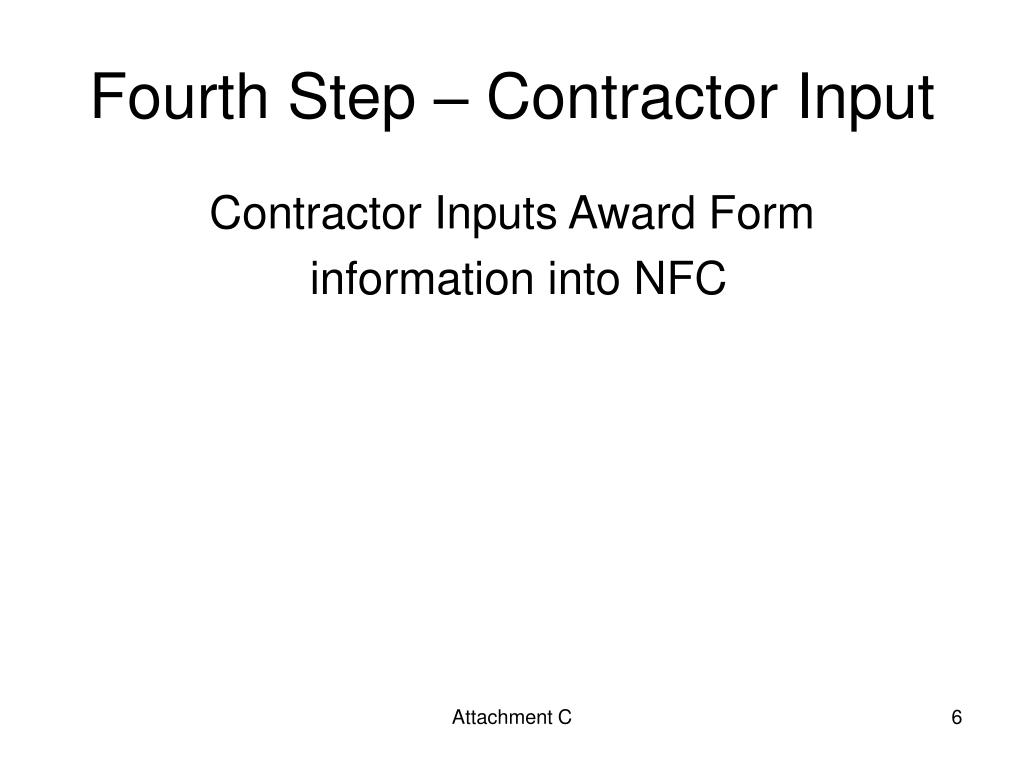 Fourth Step – Contractor Input