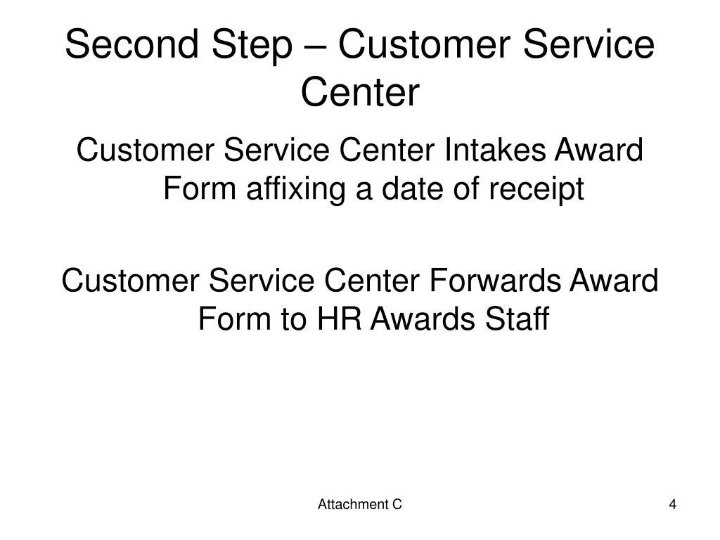 Second Step – Customer Service Center
