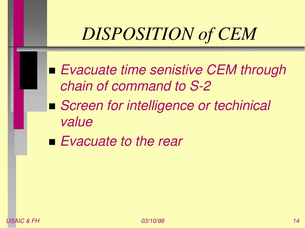 DISPOSITION of CEM