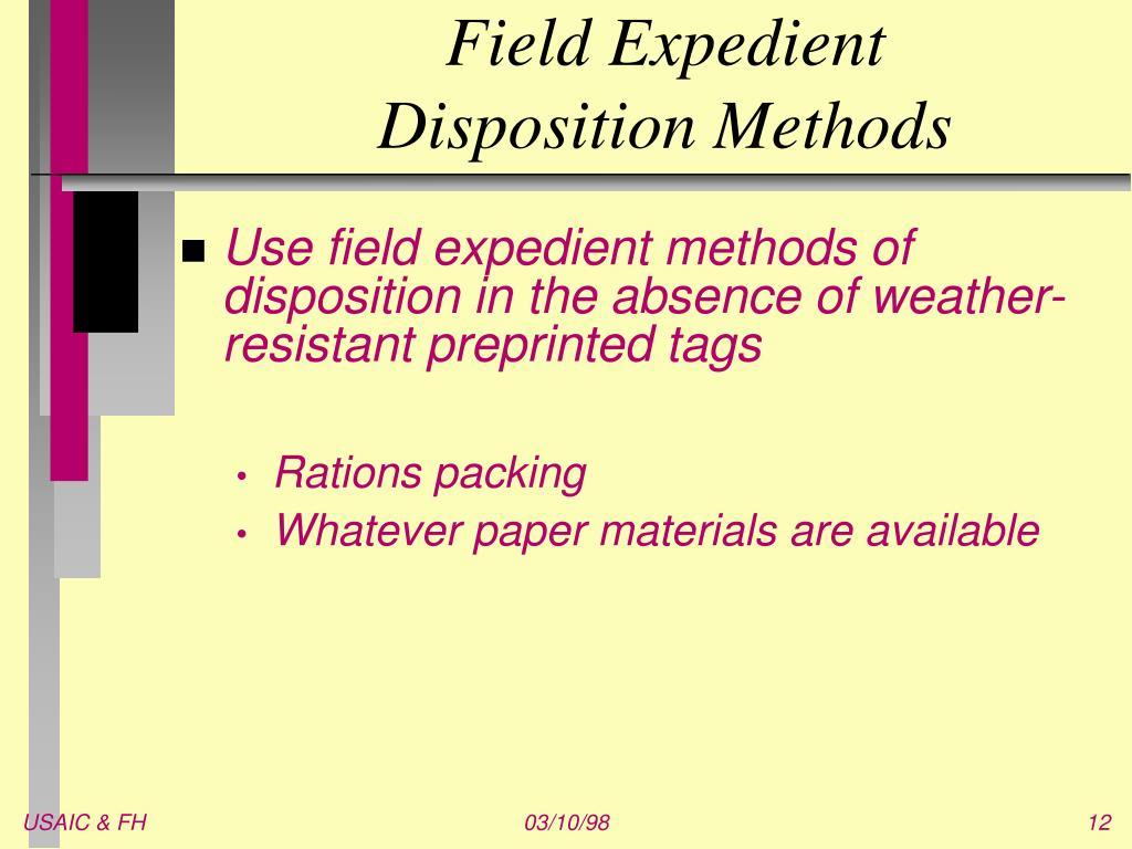 Field Expedient Disposition Methods