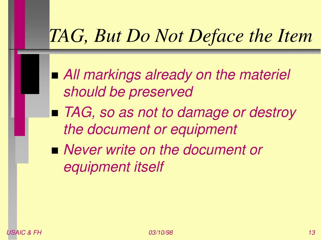 TAG, But Do Not Deface the Item