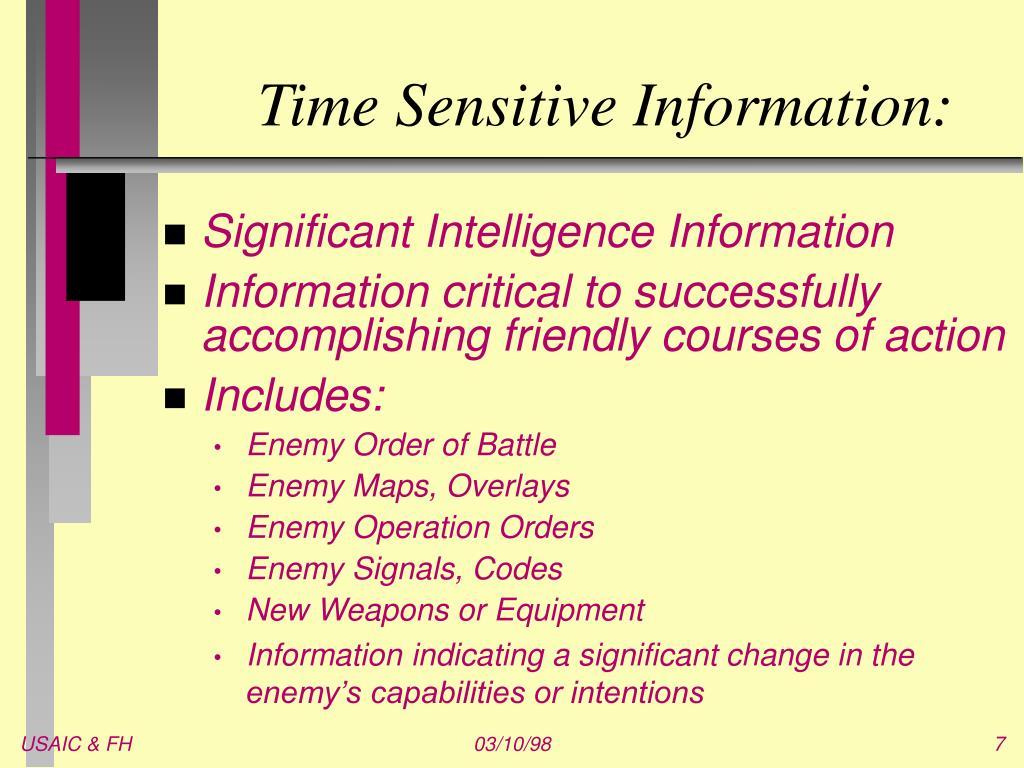 Time Sensitive Information: