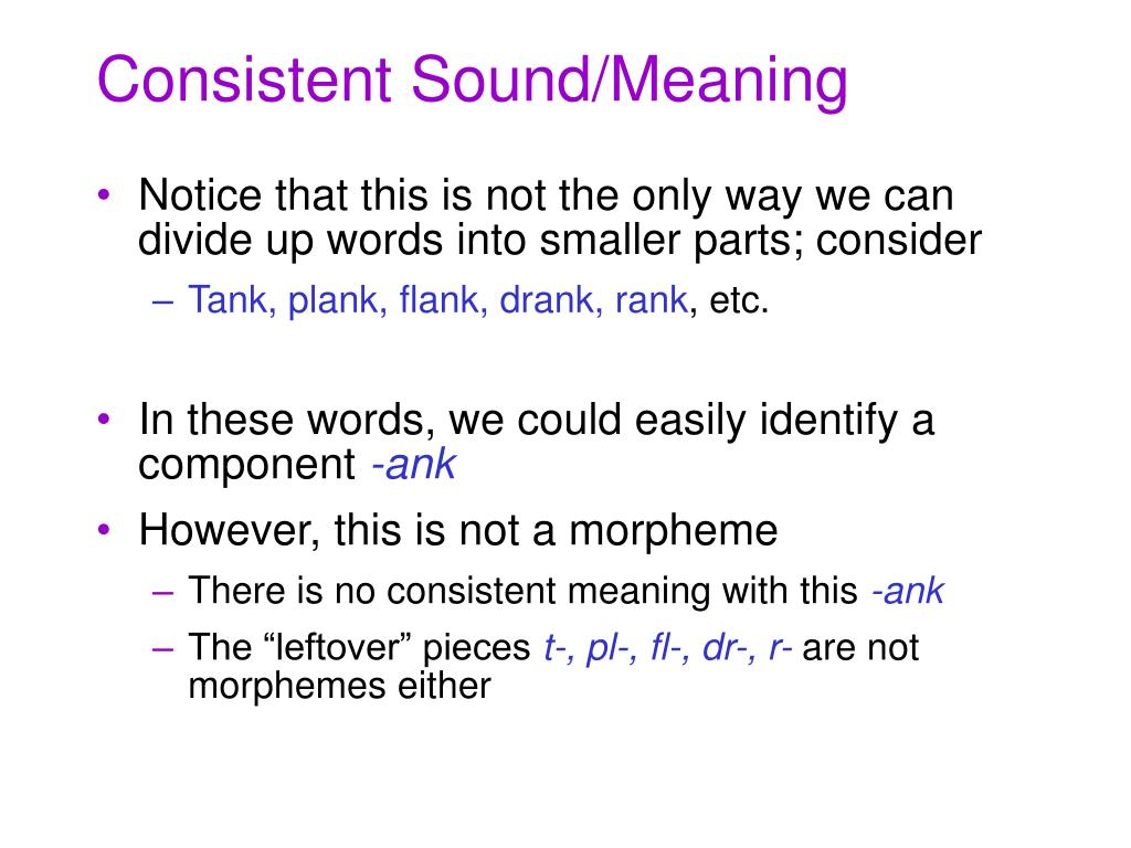 Consistent Sound/Meaning
