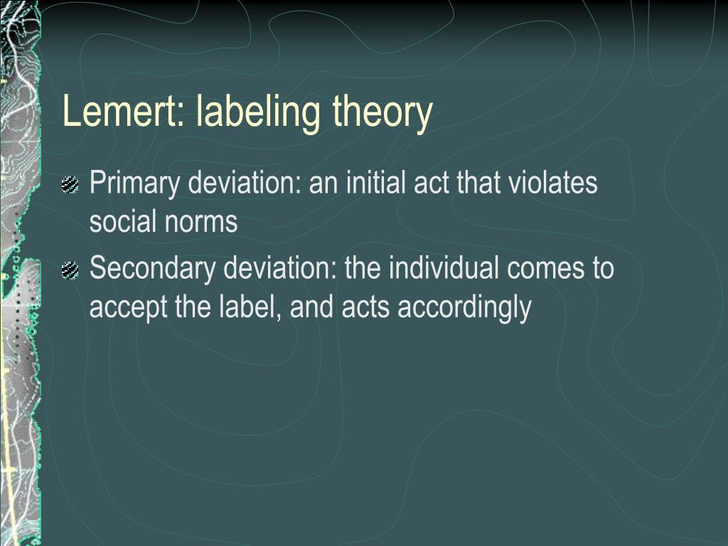 Lemert: labeling theory